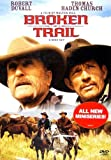 Broken trail / a Butchers Run Films production in association with Once Upon A Time Films presents ; producers, Alan Geoffrion ... [et al.] ; written by Alan Geoffrion ; produced and directed by Walter Hill ; Nomadic Pictures ; Sony Pictures Television