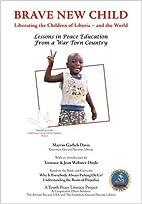 Brave New Child: Liberating the Children of…