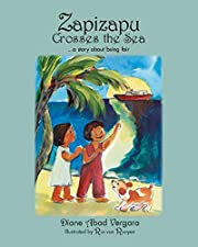 Zapizapu Crosses the Sea: A Story About…