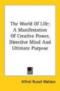 The world of life; a manifestation of…