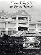 From Tally-Ho to Forest Home: The History of…