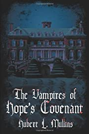 The Vampires of Hope's Covenant –…