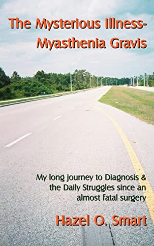 The Mysterious Illness: Myasthenia Gravis