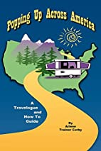 Popping Up Across America: A Travelogue and…