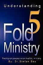 Understanding 5Fold Ministry by Stefan Sos
