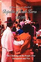 Republic of South Korea 1957-1959: The…