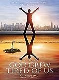 God Grew Tired of Us: A Memoir