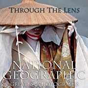 Through the Lens: National Geographic…