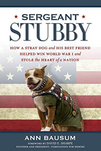 Sergeant Stubby by Bausum