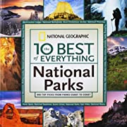 The 10 Best of Everything: National Parks:…