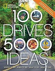 100 Drives, 5,000 Ideas: Where to Go, When…