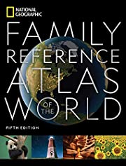 National Geographic Family Reference Atlas…