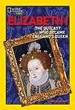 Elizabeth I : the outcast who became England's queen / Simon Adams