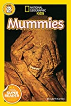 National Geographic Readers: Mummies by…