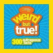 Kids Weird But True: 300 Outrageous Facts de…