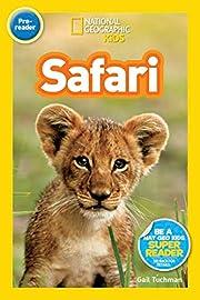 National Geographic Readers: Safari af Gail…
