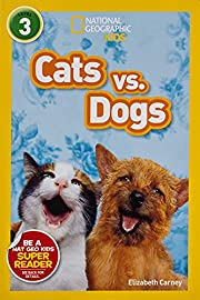 National Geographic Readers: Cats vs. Dogs…