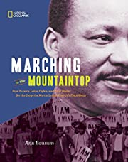 Marching to the Mountaintop RLB: How…
