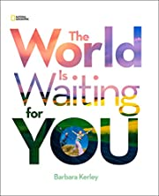 The World Is Waiting For You (Barbara Kerley…