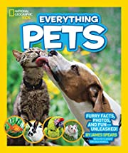 National Geographic Kids Everything Pets:…