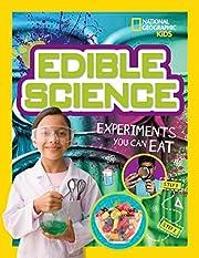 Edible Science: Experiments You Can Eat de…