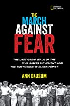 The March Against Fear: The Last Great Walk…