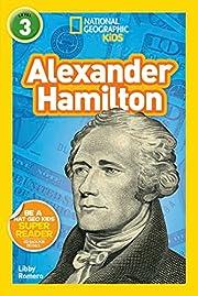 National Geographic Kids Readers: Alexander…