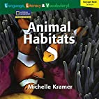 Animal Habitats (Language, Literacy &…
