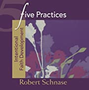 Five Practices - Intentional Faith…