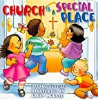 Church Is A Special Place by Daphna Flegal
