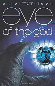 eye of the god de Ariel Allison