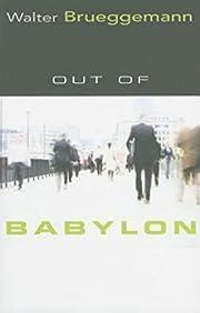 Out of Babylon de Walter Brueggemann
