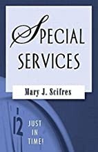 Just in Time!: Special Services (Just in…