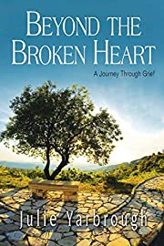 Beyond the Broken Heart: Participant Book: A…