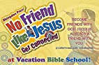 Vacation Bible School 2012: No Friend Like…