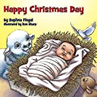 Happy Christmas Day! by Daphna Flegal