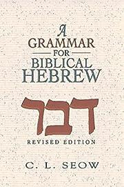A Grammar for Biblical Hebrew (Revised…