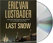 Last Snow – tekijä: Eric Van Lustbader