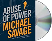 Abuse of Power de Michael Savage