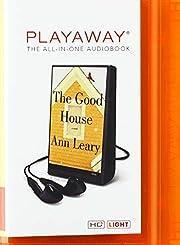 The Good House av Ann Leary