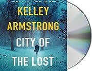 City of the Lost: A Rockton Novel (Casey…