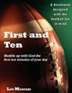 First and Ten by Lou Mancari