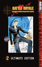 Battle Royale Ultimate Edition Volume 2 (v.…