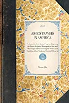 Ashe's Travels in America: Performed in…