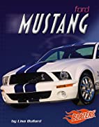 Ford Mustang (Blazers: Fast Cars) by Lisa…