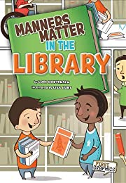 Manners Matter in the Library (First…