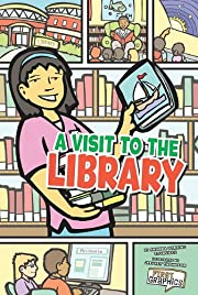 A Visit to the Library (First Graphics: My…