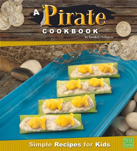A Pirate Cookbook Simple Recipes For Kids