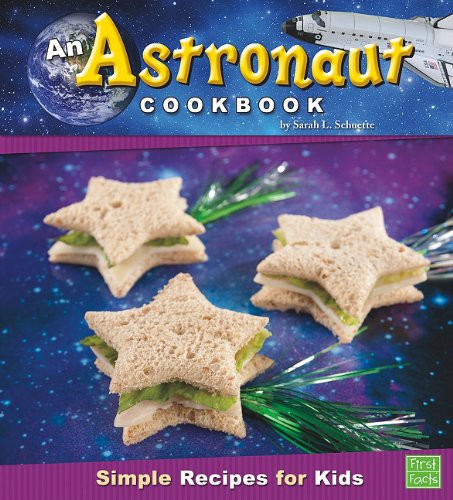 An astronaut cookbook simple recipes for kids lexile find a book an astronaut cookbook simple recipes for forumfinder Images