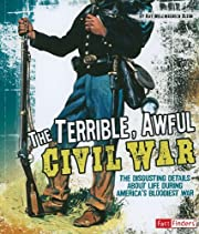 The Terrible, Awful Civil War: The…